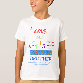 Brother/Sister's Autistic Love~Brother! T-Shirt