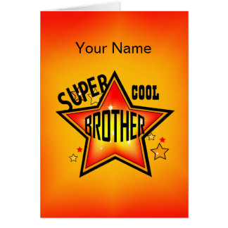 Brother Super Cool Star Greeting Card