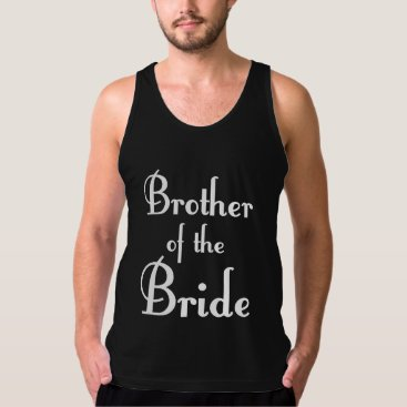 Bride Themed Brother Tank Top