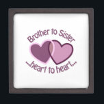 """Brother To Sister Gift Box<br><div class=""""desc"""">Sister is probably the most competitive relationship within the family,  but once the sisters are grown,  it becomes the strongest relationship</div>"""