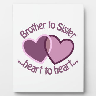 Brother To Sister Plaque