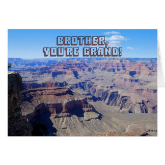 Brother, You're Grand!, Grand Canyon Birthday Card