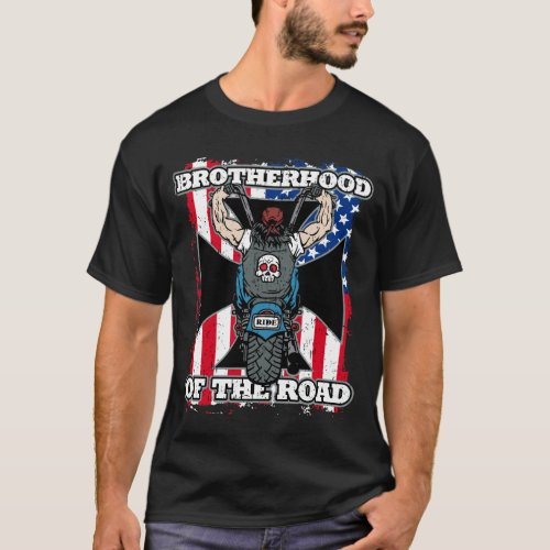 Brotherhood of the Road Motorcycle Riders T-Shirt