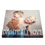 Brotherly Love Custom Photo Canvas Gallery Wrap Canvas