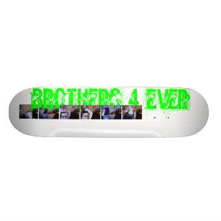 brothers 4 ever skateboard deck