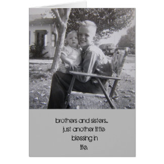 Brothers and Sisters Card