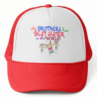 Brothers have Best Sister Hat hat