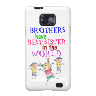 Brothers have Best Sister Samsung  Case-Mate Case Galaxy SII Cover