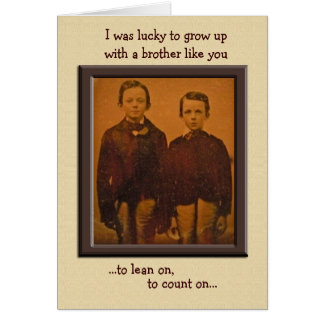 Brothers Humorous Birthday Card