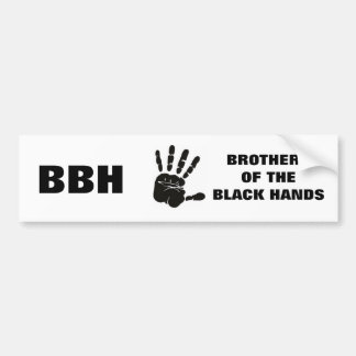 Brothers of the Black Hands Bumper Sticker