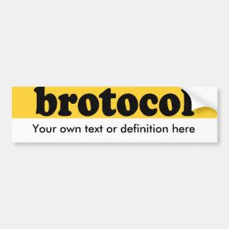 BROTOCOL BUMPER STICKER