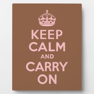 Brown and Pink Keep Calm and Carry On Plaque