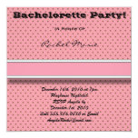 Brown and Pink Polka Dotted Bachelorette Party Inv 5.25x5.25 Square Paper Invitation Card