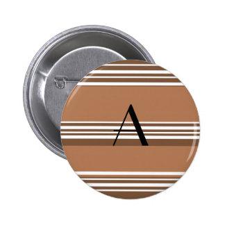 Brown and white stripes monogram pin