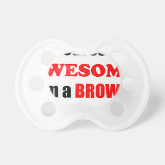 Brown Awesome Family Pacifiers