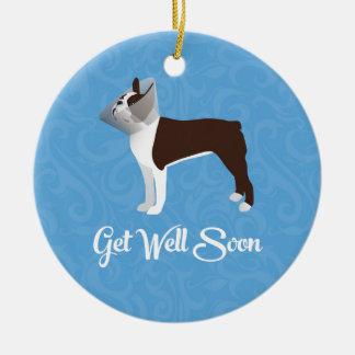 Brown Boston Terrier Get Well Soon Design Ceramic Ornament