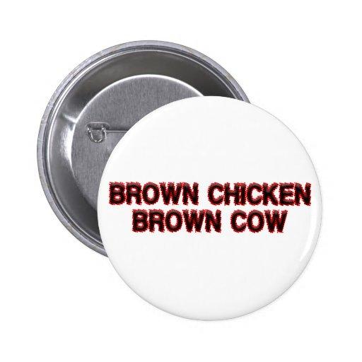 Brown Chicken Brown Cow 2 Inch Round Button
