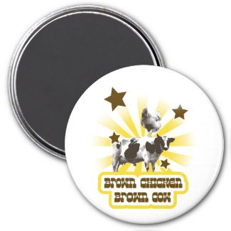 Brown Chicken Brown Cow 2 magnet