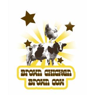Brown Chicken Brown Cow 2 shirt