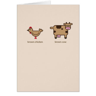 Brown chicken, brown cow birthday greeting card