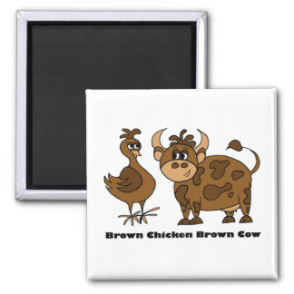 Brown Chicken Brown Cow - Magnet