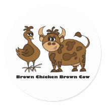 Brown Chicken Brown Cow - Round Sticker