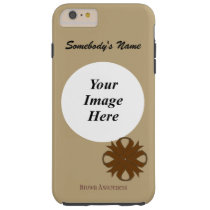 Brown Clover Ribbon Tmpl by Kenneth Yoncich Tough iPhone 6 Plus Case