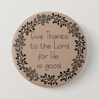 Brown Doodle Leaves Give Thanks to the Lord Pinback Button
