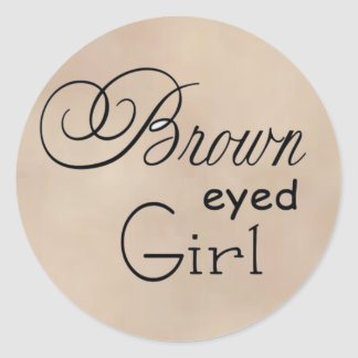 Brown Eyed Girl Classic Round Sticker