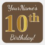 [ Thumbnail: Brown, Faux Gold 10th Birthday + Custom Name Sticker ]