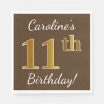 [ Thumbnail: Brown, Faux Gold 11th Birthday + Custom Name Paper Napkin ]