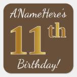 [ Thumbnail: Brown, Faux Gold 11th Birthday + Custom Name Sticker ]