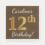 [ Thumbnail: Brown, Faux Gold 12th Birthday + Custom Name Napkin ]