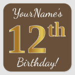 [ Thumbnail: Brown, Faux Gold 12th Birthday + Custom Name Sticker ]