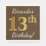 [ Thumbnail: Brown, Faux Gold 13th Birthday + Custom Name Paper Napkin ]