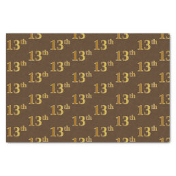 Brown, Faux Gold 13th (Thirteenth) Event Tissue Paper