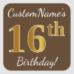 [ Thumbnail: Brown, Faux Gold 16th Birthday + Custom Name Sticker ]