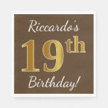 [ Thumbnail: Brown, Faux Gold 19th Birthday + Custom Name Paper Napkin ]