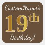 [ Thumbnail: Brown, Faux Gold 19th Birthday + Custom Name Sticker ]