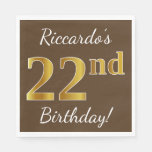 [ Thumbnail: Brown, Faux Gold 22nd Birthday + Custom Name Napkin ]