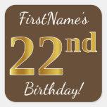 [ Thumbnail: Brown, Faux Gold 22nd Birthday + Custom Name Sticker ]