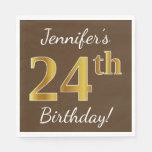 [ Thumbnail: Brown, Faux Gold 24th Birthday + Custom Name Napkin ]