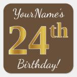 [ Thumbnail: Brown, Faux Gold 24th Birthday + Custom Name Sticker ]