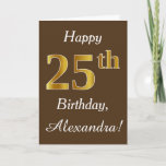 [ Thumbnail: Brown, Faux Gold 25th Birthday + Custom Name Card ]