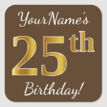 [ Thumbnail: Brown, Faux Gold 25th Birthday + Custom Name Sticker ]