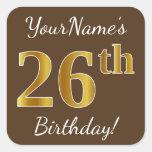 [ Thumbnail: Brown, Faux Gold 26th Birthday + Custom Name Sticker ]
