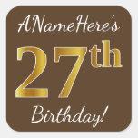 [ Thumbnail: Brown, Faux Gold 27th Birthday + Custom Name Sticker ]