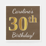 [ Thumbnail: Brown, Faux Gold 30th Birthday + Custom Name Napkin ]