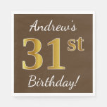 [ Thumbnail: Brown, Faux Gold 31st Birthday + Custom Name Napkin ]