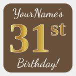 [ Thumbnail: Brown, Faux Gold 31st Birthday + Custom Name Sticker ]